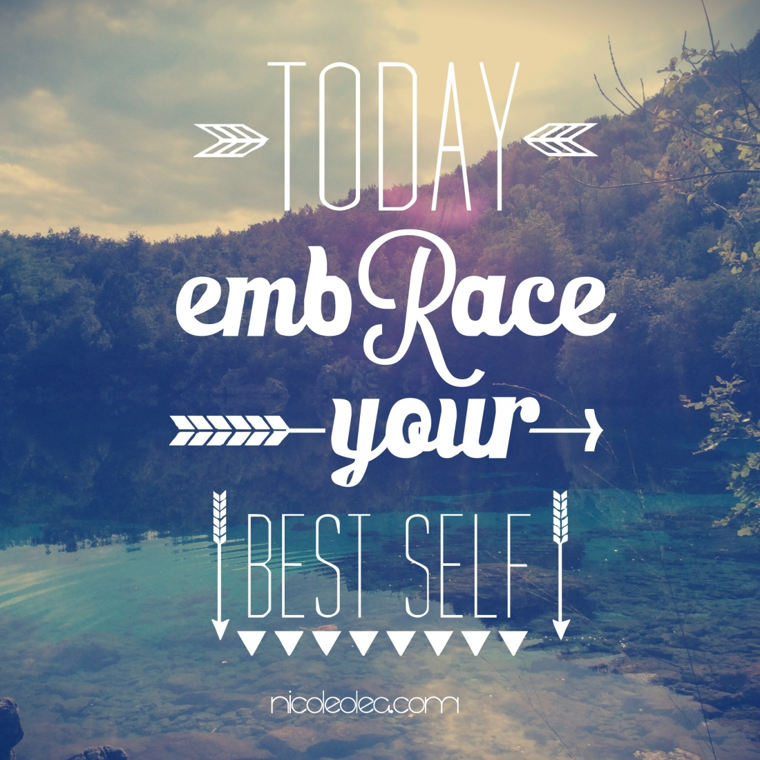 Embrace your best self quote   NICOLE OLEA